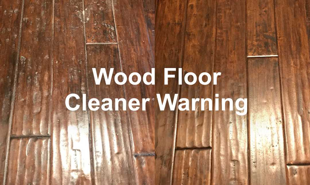 At Home Wood Floor Cleaner Warning Carpet Tech Services